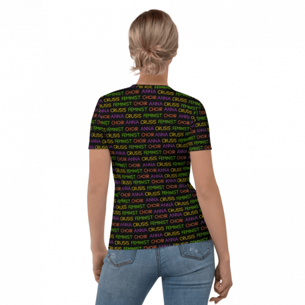 woman wearing a black tshirt with anna crusis feminist choir written repeatedly all over the shirt